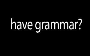 have grammar?